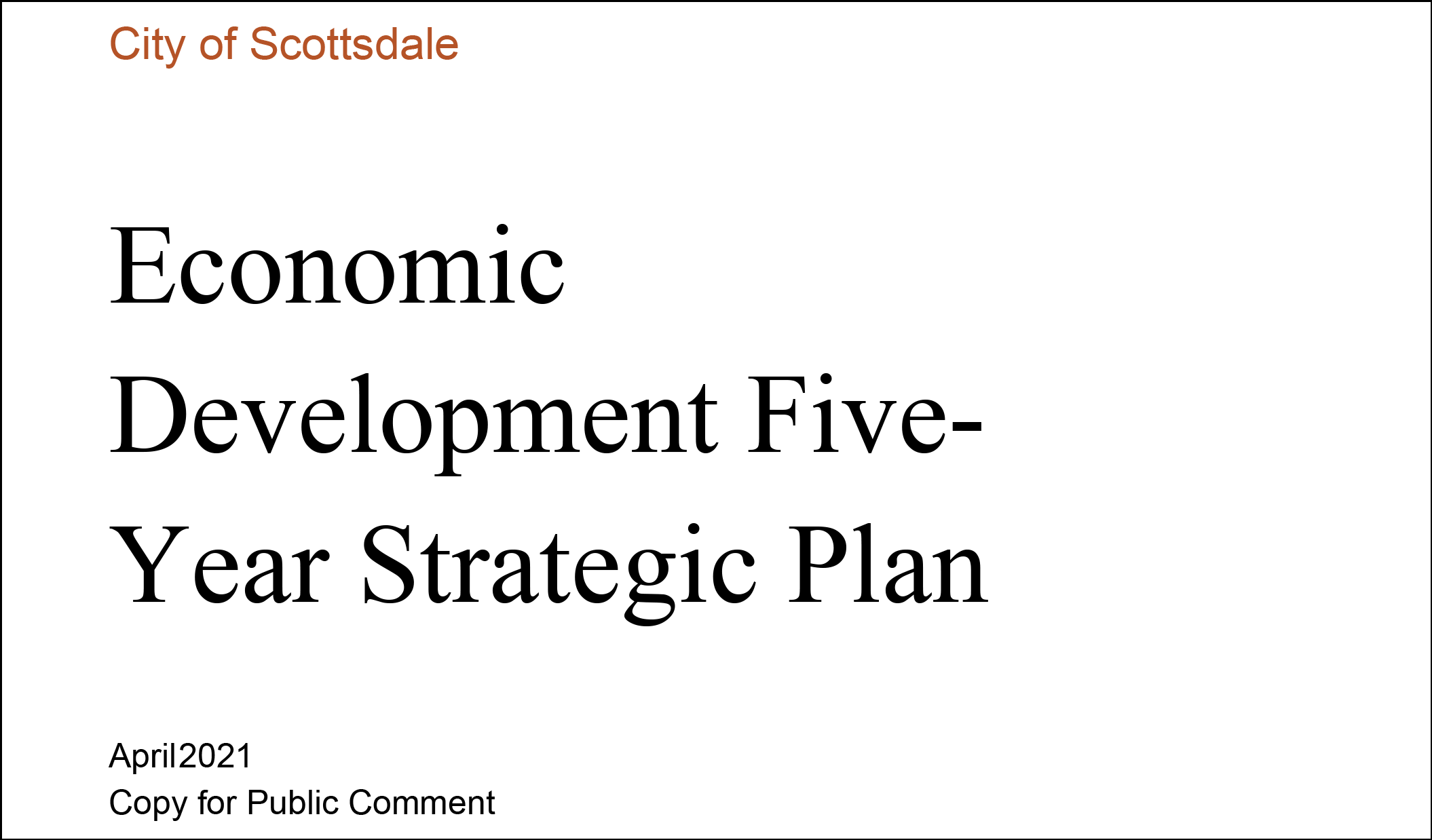 Scottsdale Economic Development 5-Year Strategic Plan April 2021